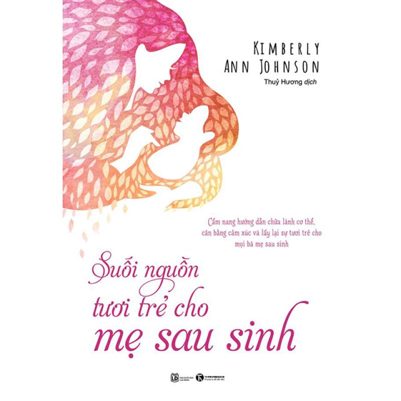 Sách -  Suối nguồn tươi trẻ cho mẹ sau sinh - Thái Hà Books