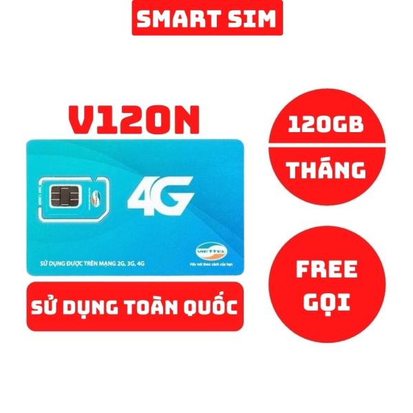 Sim 4G Viettel V120N tặng 120GB data mỗi tháng, miễn phí nghe gọi - Smart Sim HC