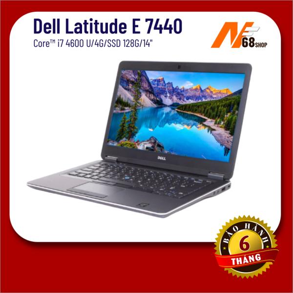 Bảng giá Máy tính xách tay dell latitude E7440 I7-4600U/4G/SSD128G/14 [ Lỗi 1 đổi 1 trong 15 ngày ], laptop dell, dell i7, laptop cũ, laptop xách tay Phong Vũ