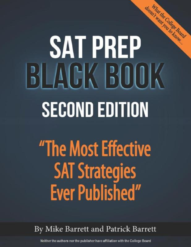 SAT Prep Black Book: The Most Effective SAT Strategies Ever Published 2nd Edition