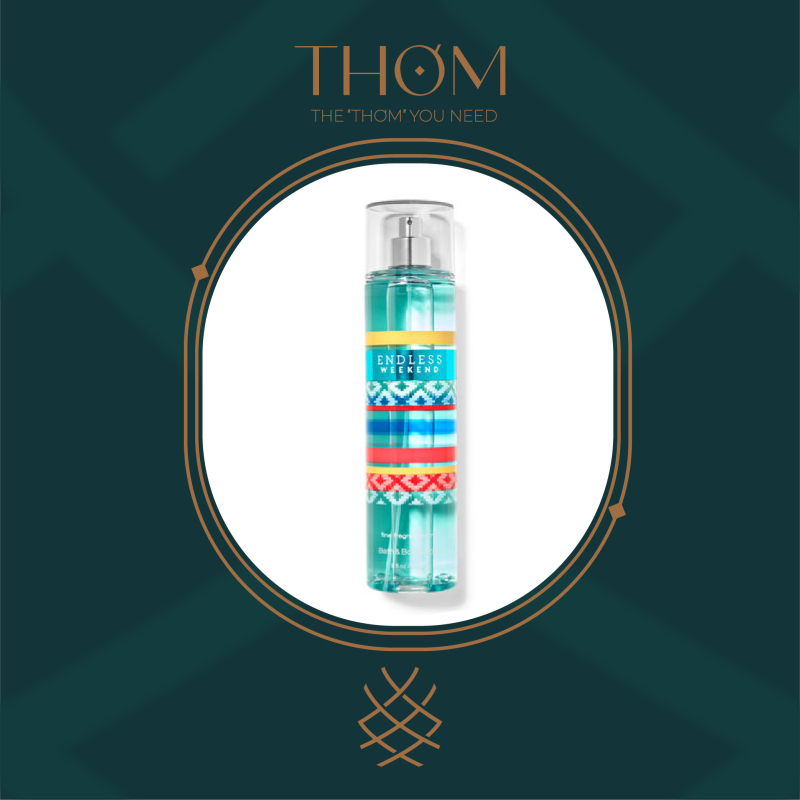 ENDLESS WEEKEND   Sản Phẩm Xịt Thơm Toàn Thân Bath & Body Works nhập khẩu