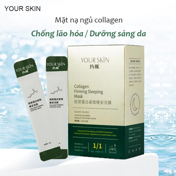 [Hộp 20 gói] Mặt nạ ngủ collagen YOUR SKIN dạng gel chống lão hóa làm sáng da mặt nạ ngủ dưỡng ẩm mặt nạ ngủ dưỡng trắng mặt nạ nội địa Trung XP-MN301 cao cấp