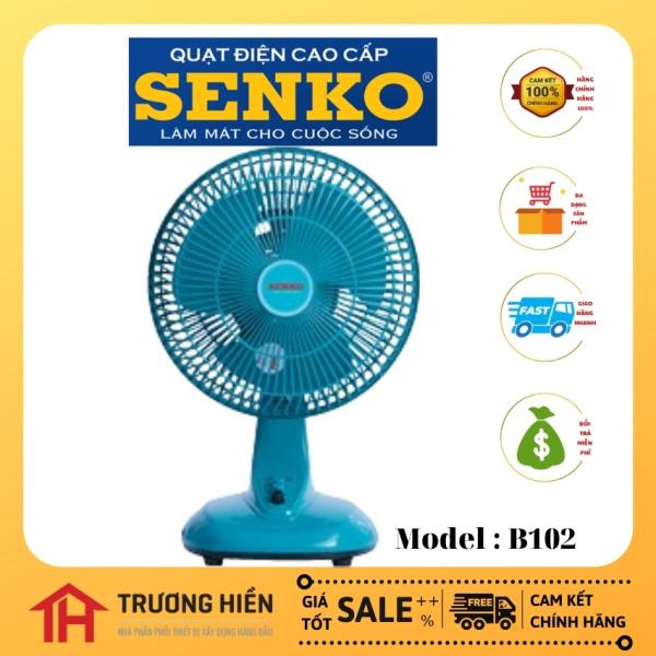 Quạt bàn Senko,đủ kích thước,siêu mát,siêu tiết kiệm,bảo hành 2 năm