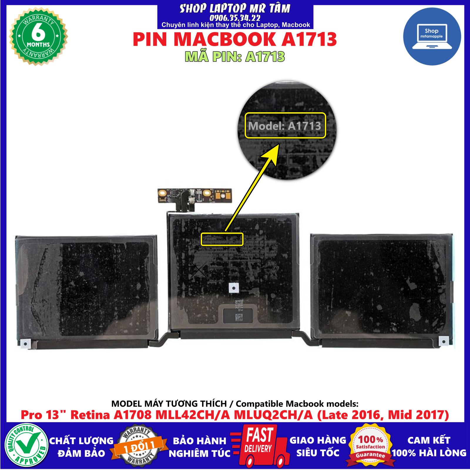 """Pin Macbook A1713 (zin) dùng cho Pro 13"""" Retina A1708 A1713 MLL42CH/A MLUQ2CH/A (Late 2016 Mid 2017), sản phẩm đúng mô tả chất lượng, bảo hành sản phẩm (1 đổi mới 1)"""