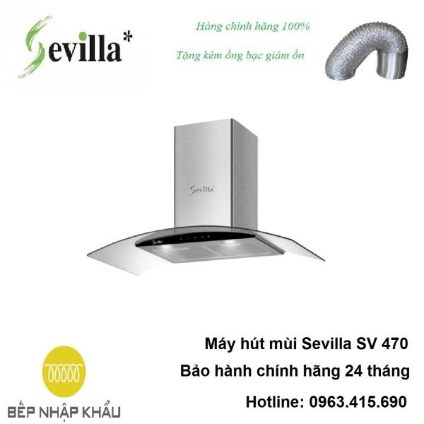 Bảng giá Máy hút mùi Sevilla SV 470, được thiết kế tinh tế, hiện đại, làm từ chất liệu hợp kim cao cấp, chống va đập, khử mùi tuyệt đối Điện máy Pico