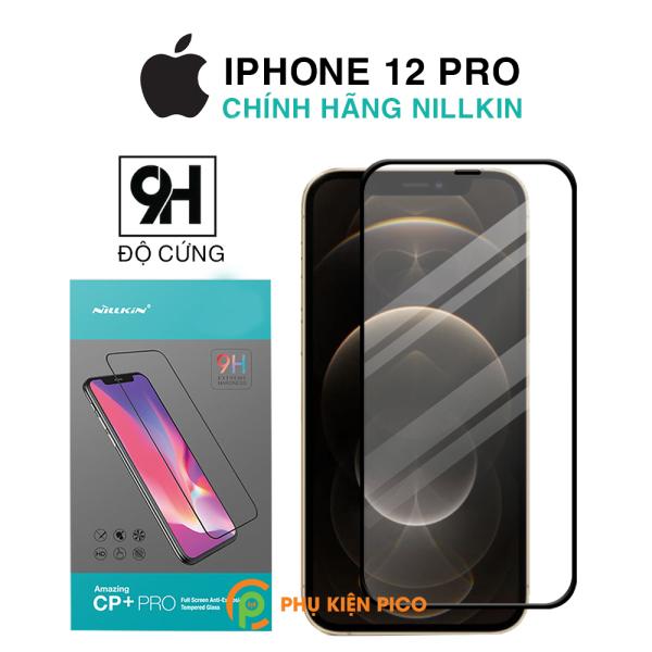Cường lực Iphone 12 Pro chính hãng Nillkin Amazing CP+ Pro – Dán màn hình Iphone 12 Pro