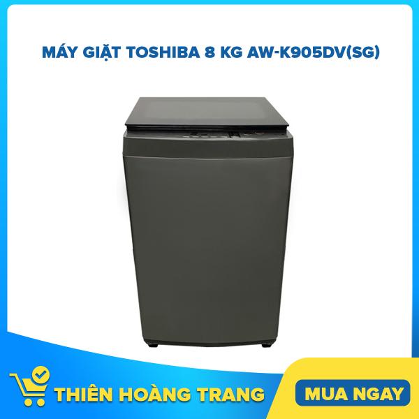 Bảng giá Máy giặt Toshiba 8 kg AW-K905DV(SG) Điện máy Pico