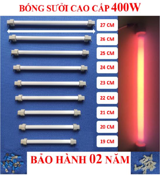 Bóng sưởi, Bóng sấy cao cấp 400W + BH 02 năm + ( bộ 02 bóng ) kích thước 19,20,21,22,23,24,25,26,27cm