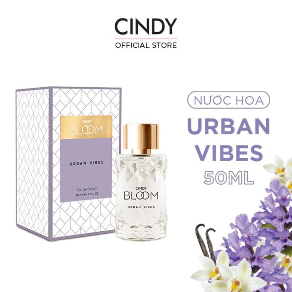 Nước hoa Cindy Bloom Urban Vibes 50ml - Tự Tin