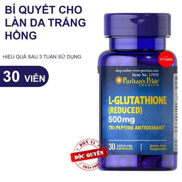 Viên uống glutathione 500mg  giúp trắng da chống lão hóa tốt hơn dạng kem serum mặt nạ L Glutatione Puritans Pride 30 viên