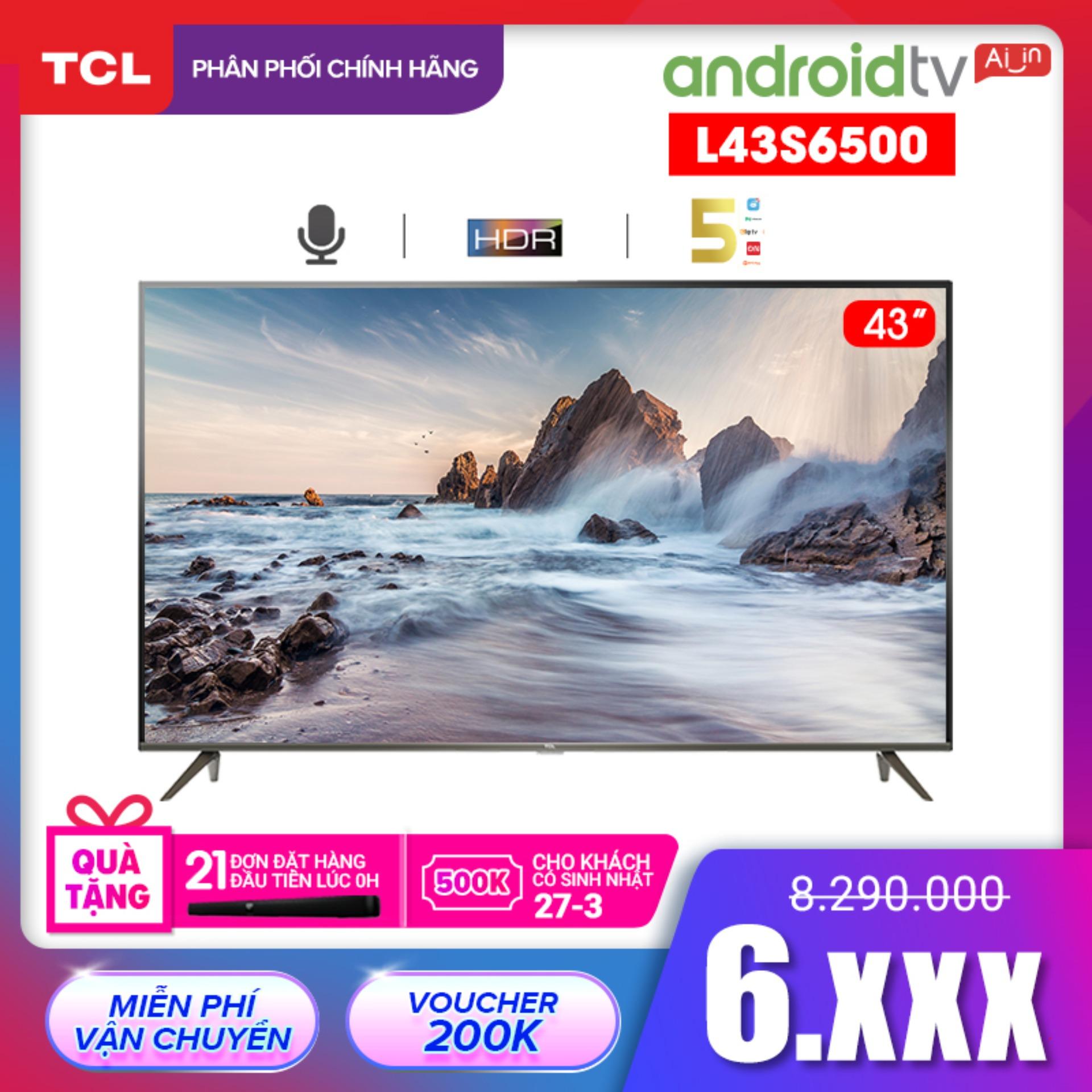 Bảng giá Smart TV TCL Android 8.0 43 inch Full HD wifi AI Tivi - L43S6500 - HDR, Micro Dimming, Dolby, Chromecast, T-cast, AI+IN - Tivi giá rẻ chất lượng - Bảo hành 3 năm Điện máy Pico