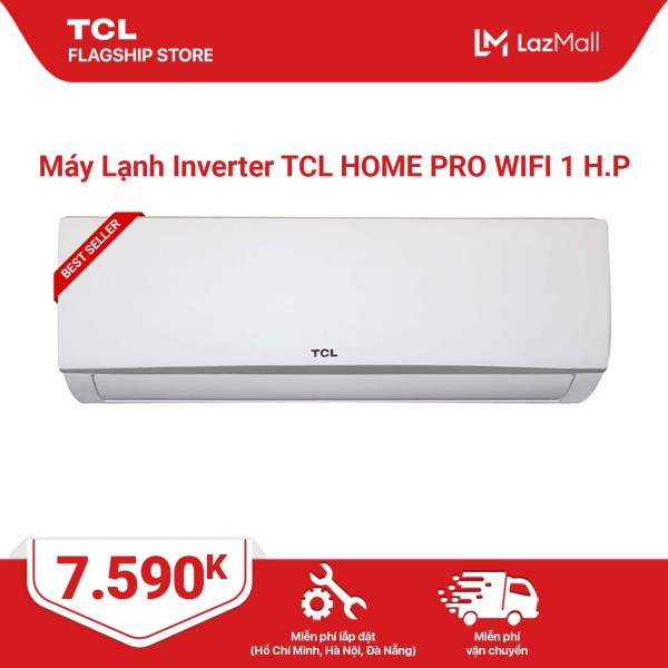[Trả góp 0%][MIỄN PHÍ GIAO HÀNG & LẮP ĐẶT] Máy lạnh Inverter TCL Home Pro Wifi - 1 HP điều hoà - 9.000 BTU công nghệ Turbo - Hàng phân phối chính hãng