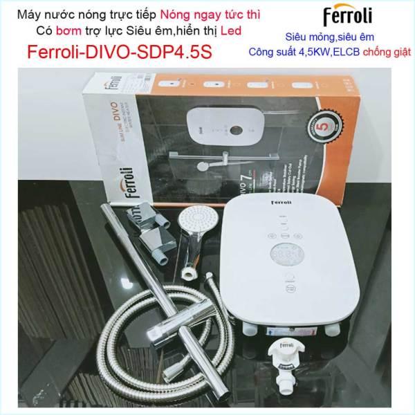 Bảng giá Máy nước nóng Ferroli Divo SDP4.5S có bơm màn hình LED hiển thị nhiệt độ, Bình nước nóng trực tiếp Ferroli Divo SDP4.5S có bơm, khuyến mãi mùa Đông