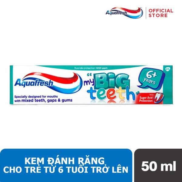 Kem đánh răng Aquafresh Big Teeth 6T 50ml giá rẻ