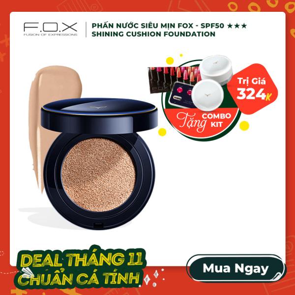 Phấn Nước F.O.X Shining Cushion Foundation Siêu Mịn SPF 50+++ 15g giá rẻ