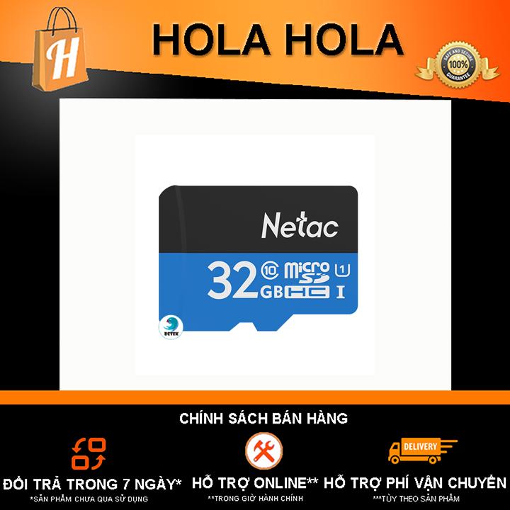 [HCM]Thẻ Nhớ Netac 32Gb Class 10 Chuyên Camera Và Điện Thoại Dung Lượng Thật Class 10 80Mb/S - Bảo Hành 12 Tháng