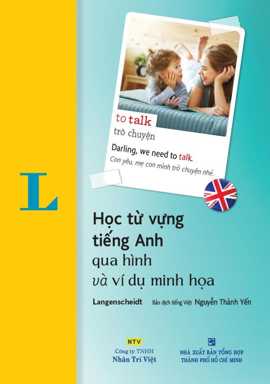 Học từ vựng tiếng Anh qua hình và ví dụ minh họa - Langenscheidt