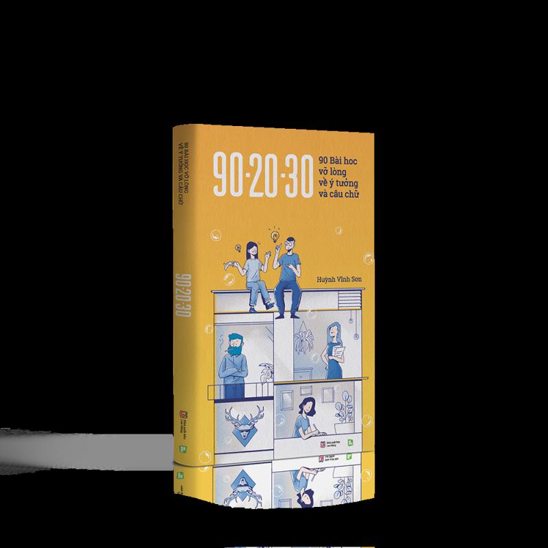 Fahasa - 90 - 20 - 30 - 90 Bài Học Vỡ Lòng Về Ý Tưởng Và Câu Chữ
