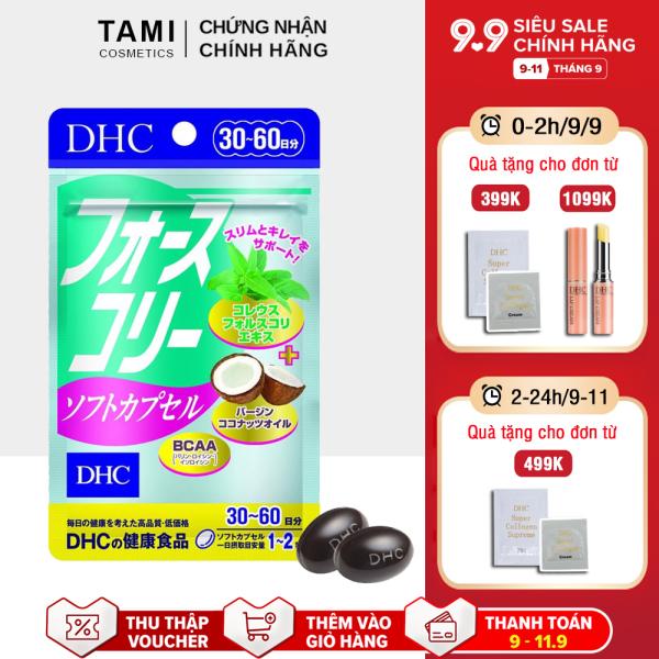 Viên uống giảm cân DHC Nhật Bản chiết xuất húng chanh và dầu dừa thực phẩm chức năng giảm cân an toàn hiệu quả gói 30 ngày TA-DHC-FOR30
