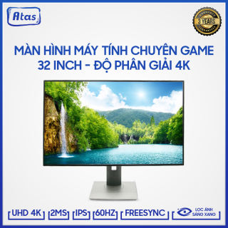 Màn hình máy tính 32 inch 4K ATAS HD320U- Màn hình 32 inch ATAS - Màn hình Gaming 32 inch ATAS Tần số quét 60Hz