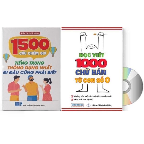 Mua Combo 2 sách: 1500 Câu chém gió tiếng Trung thông dụng nhất + Học viết 1000 chữ Hán từ con số 0 +20 ngòi + bút +đệm tay+ DVD quà tặng
