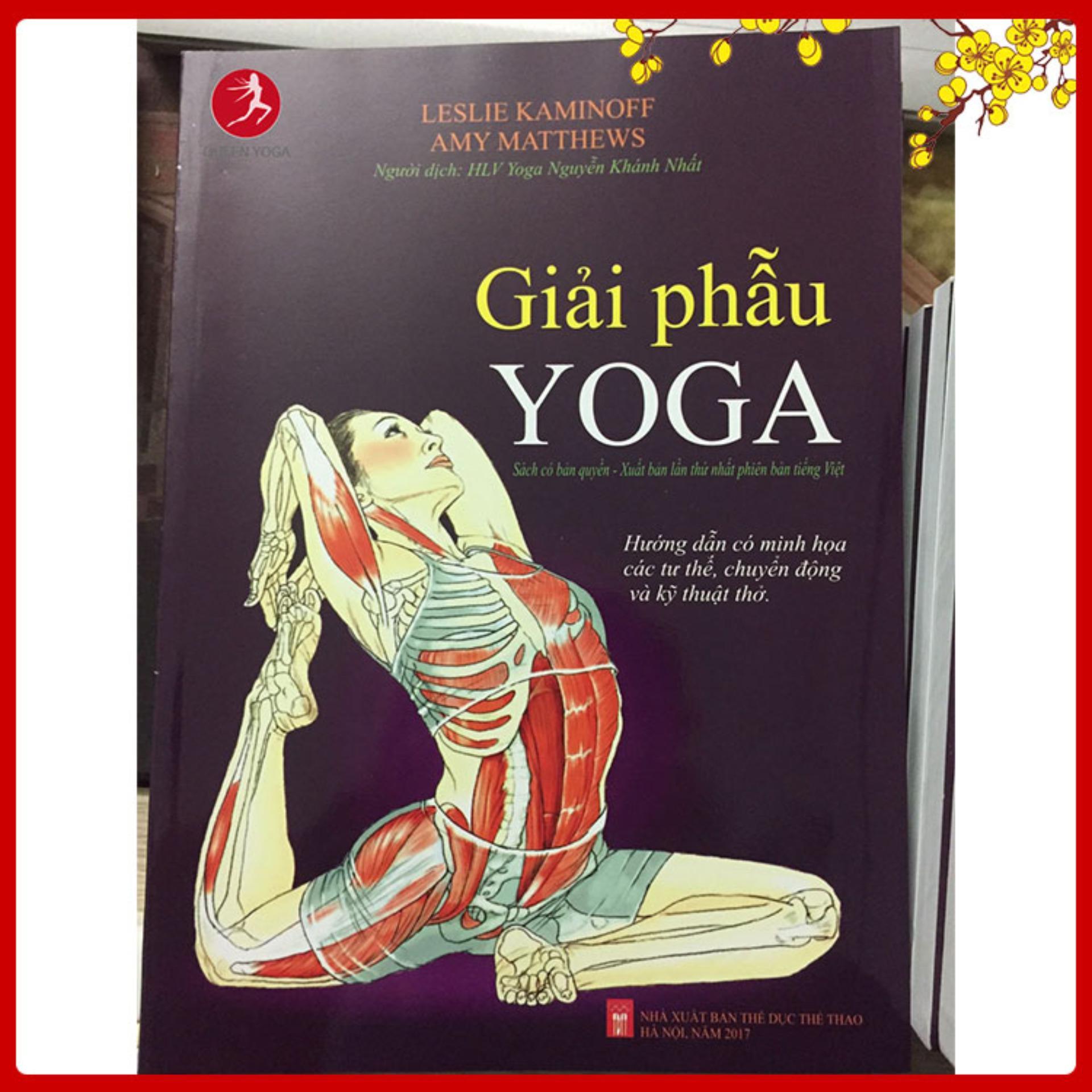 Mua Sách Giải Phẫu Yoga Tiếng Việt Bản Quyền - Có Chữ Ký Của Dịch Giả - Tặng sách Yoga chữa bệnh
