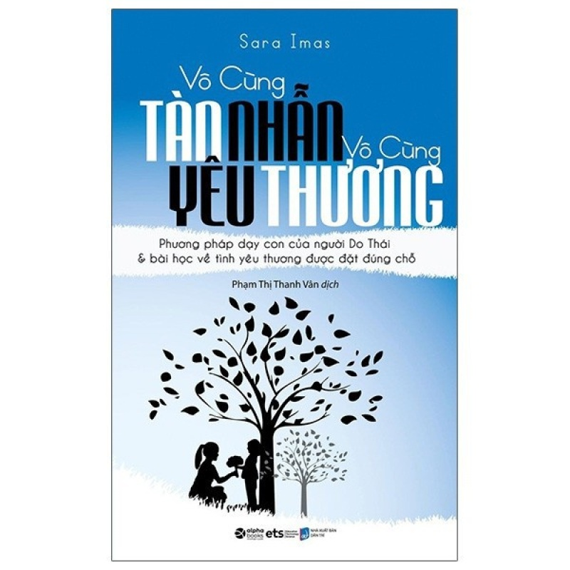 Sách - Vô Cùng Tàn Nhẫn Vô Cùng Yêu Thương - Tập 1 (TB 2021 )