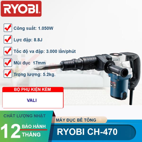 Máy Đục Bê Tông Ryobi CH-470 - Công Suất 1050W Kèm Mũi Đục Đuôi Lục Giác 17mm - Bảo Hành 12 Tháng - Hàng Chính Hãng