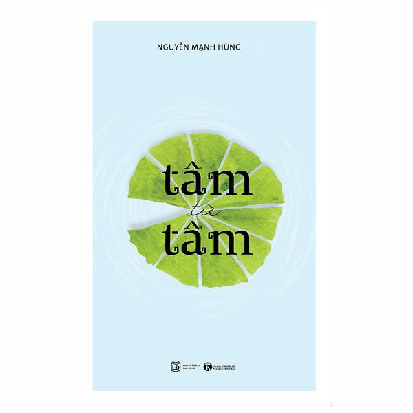 Mua Sách - Tâm từ Tâm (tặng postcard bốn mùa ngẫu nhiên)