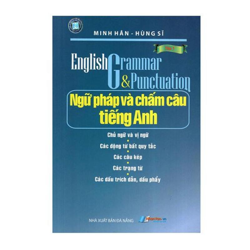 Ngữ Pháp Và Chấm Câu Tiếng Anh (Tập 1) - 8935072878399