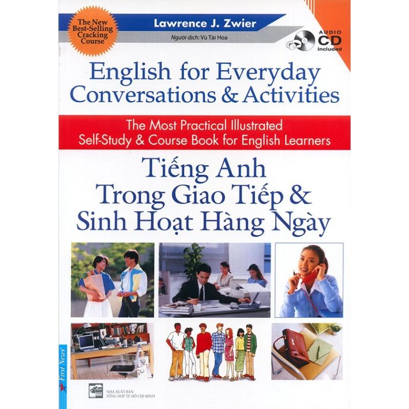 Sách-English for Everyday Conversations & Activities (Kèm CD)- Sách Tiếng Anh Giao Tiếp & Sinh Hoạt Hàng Ngày