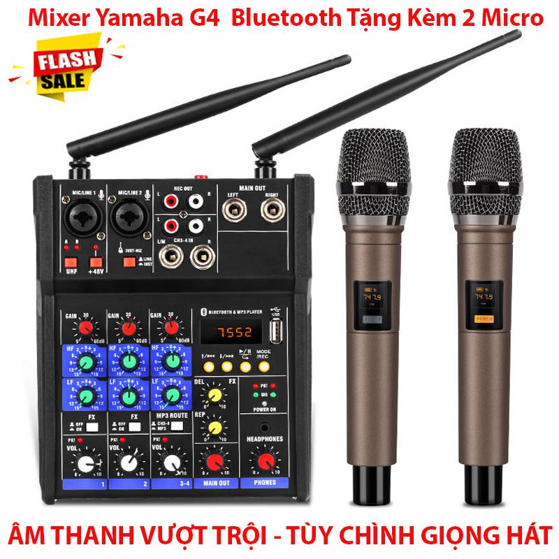 Combo Trọn Bộ Mixer Yamaha G4 Bluetooth - Tặng Kèm 2 Micro Không Dây ,Bàn Mixer G4 Live Stream   Karaoke Xe Hơi Hỗ Trợ Màn Hình LED Có Bluetooth Dành Cho Loa Kéo - Âmly Dàn Hát Karaoke Gia Đình Âm