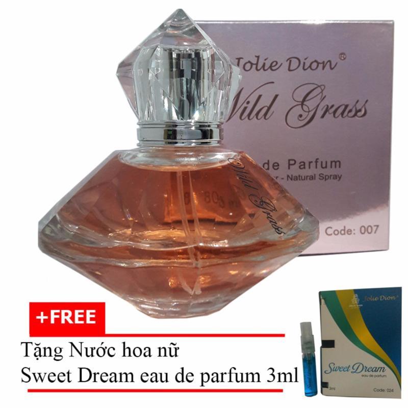 Nước hoa nữ Wild grass eau de parfum 80ml + Tặng Nước hoa nữ Sweet Dream eau de parfum 3ml