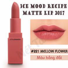 Mã Khuyến Mại Son Li 3Ce Mood Recipe 2017 Mau 221 Mellow Flower Mau Hồng Đất 3Ce Mới Nhất