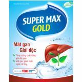 Bán Thực Phẩm Chức Năng Mat Gan Giải Độc Super Max Gold Có Thương Hiệu Nguyên