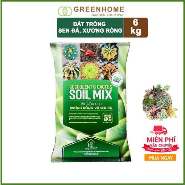 [FREESHIP 40K ] Bao 6kg Đất trồng sen đá, xương rồng trộn sẵn đẩy đủ dinh dưỡng, thoát nước cực tốt Soil Mix