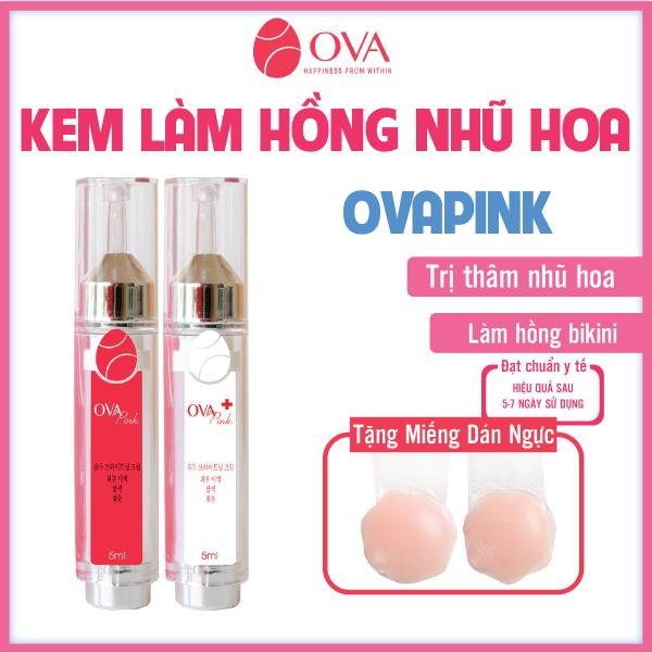 Kem làm hồng nhũ hoa OvaPink, giảm nhanh thâm, ủ dưỡng, làm hồng ti, an toàn và hiệu quả nhanh trong 7 ngày, dung tích 10ml