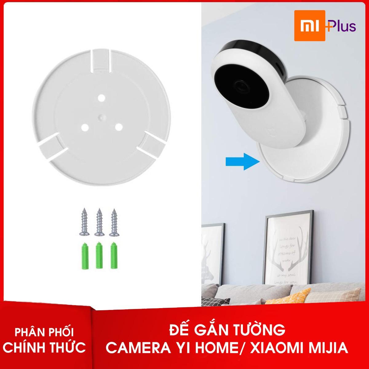 Đế gắn tường cho camera wifi giám sát Xiaomi Mi Home và Yi Home 720P 1080P