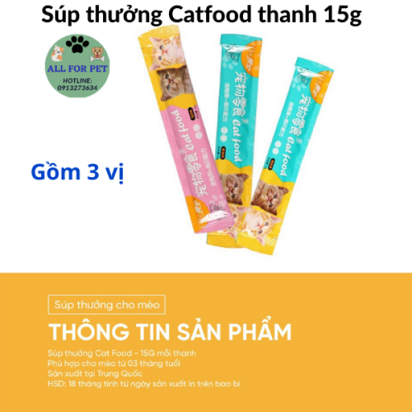 Súp thưởng Catfood cho mèo thanh 15g - hàng nội địa Trung