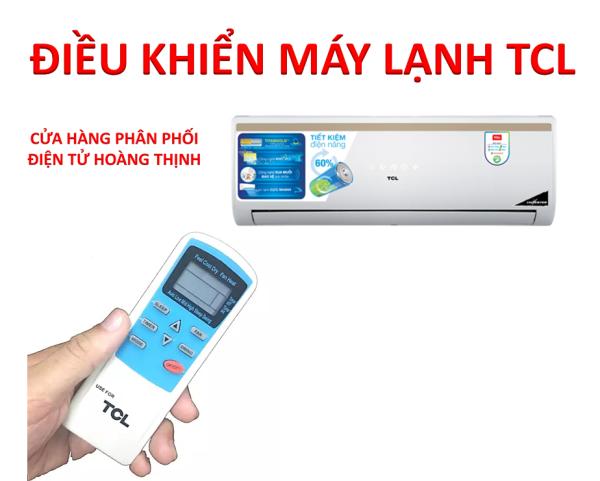 Bảng giá Điều khiển máy lạnh TCL - Remote máy lạnh TCL 9000BTU - điều khiển máy điều hòa TCL 9000BTU - dh10