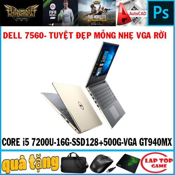 Bảng giá Dell 7560 - siêu sang quá đẹp Core i5 7200U,ram 16G, ssd 128+hdd 500g, VGA GT940MX , Màn 15.6IN FHD tràn Viền 1920*1080 IPS Phong Vũ