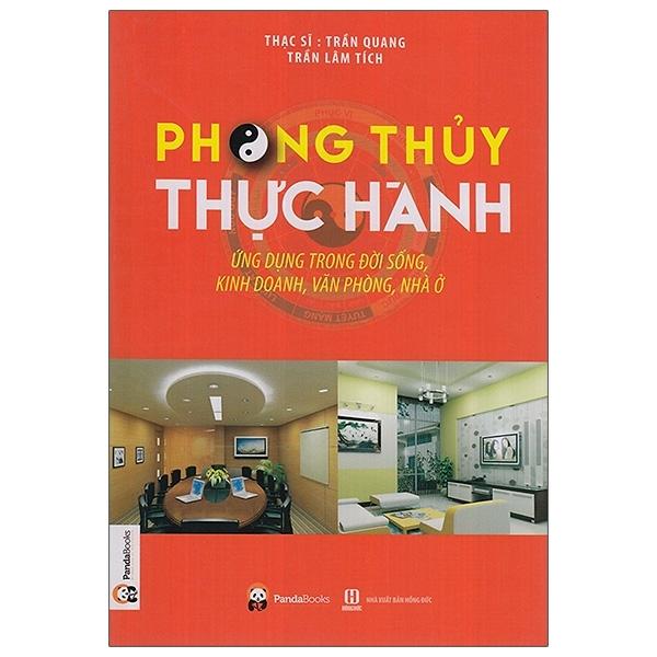 Mua Fahasa - Phong Thủy Thực Hành Ứng Dụng Trong Đời Sống, Kinh Doanh, Văn Phòng, Nhà Ở (Tái Bản 2020)
