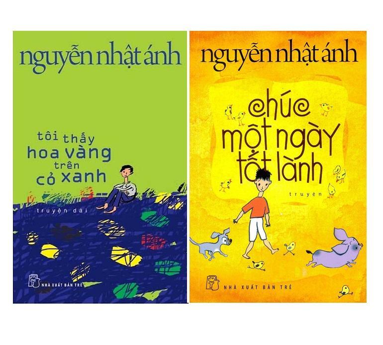 Combo 2 sách: Tôi thấy hoa vàng trên cỏ xanh và Chúc một ngày tốt lành - Nguyễn Nhật Ánh