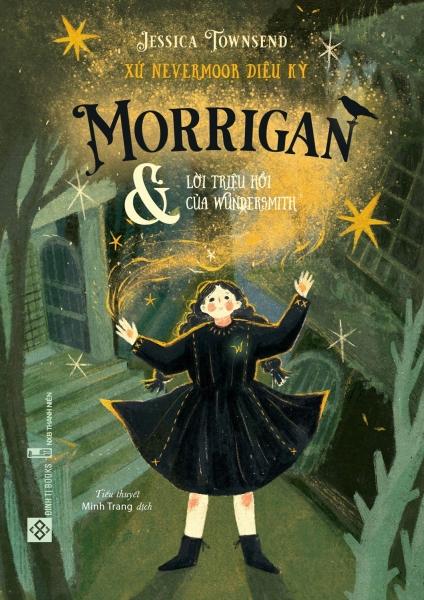 Mua Fahasa - Xứ Nevermoor Diệu Kỳ - Morrigan Và Lời Triệu Hồi Của Wundersmith