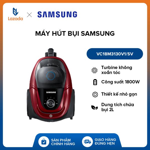 Máy hút bụi Samsung VC18M3130V1/SV - Công suất 1800W - Dung tích chứa bụi 2L - Turbine không xoắn tóc - Thiết kế nhỏ gọn - Hàng phân phối chính hãng.