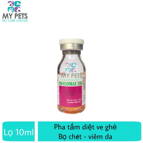 [HCM]Thuốc pha tắm trị ve ghẻ bọ chét viên da cho vật nuôi Asi-Ecotraz 250 - Lọ 10ml