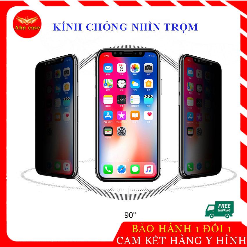 [GÍA SỐC] Kính Chống Nhìn Trộm Iphone, Kính Cường Lực Iphone Tất Cả Các Dòng Iphone 6/6s, 6Plus/6s Plus, 7/8, 7Plus/8Plus, X/Xs, Xs Max, 11 Pro / 11 Pro Max, Kinh Chong Nhin Trom Ip Tặng Kèm Giấy Lau, Phukienahacase Khuyến Mại Hot