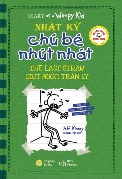 Fahasa - Song Ngữ Việt - Anh - Diary Of A Wimpy Kid - Nhật Ký Chú Bé Nhút Nhát: Giọt Nước Tràn Ly - The Last Straw
