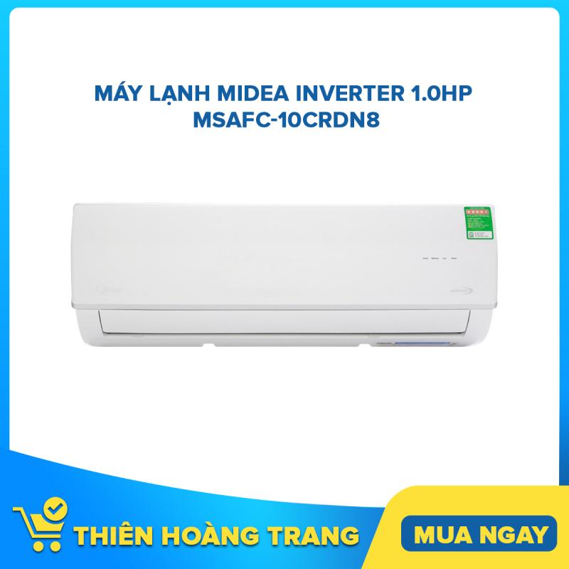 Bảng giá Máy lạnh Midea Inverter 1.0HP MSAFC-10CRDN8