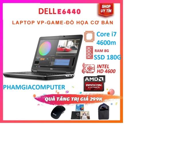 Bảng giá Laptop DELL E6440 Core i7 4600M RAM 8G SSD 180G 14inch - cấu hình mạnh chơi Game làm đồ hoạ tốt. Phong Vũ
